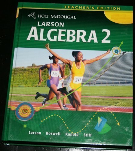Holt McDougal Larson Algebra 2, Teacher's Edition