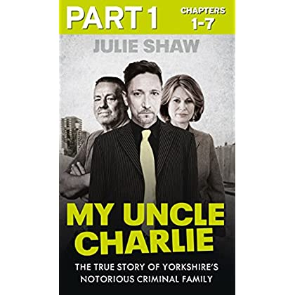 My Uncle Charlie - Part 1 of 3 (Tales