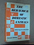 The Behaviour of Domestic Animals 9780702002908