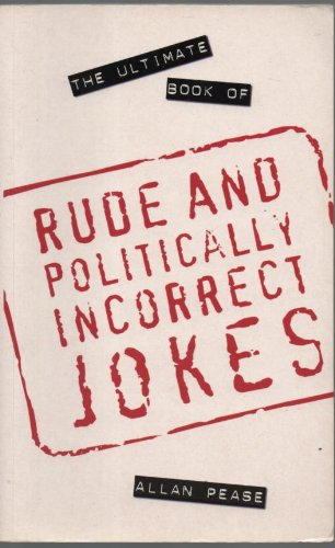 Read Online Ultimate Book of Rude and Politically Incorrect Jokes pdf