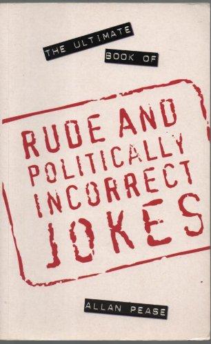 Ultimate Book of Rude and Politically Incorrect Jokes PDF