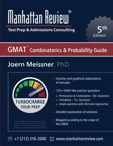 Manhattan Review GMAT Combinatorics & Probability Guide [5th Edition]: Turbocharge your Prep