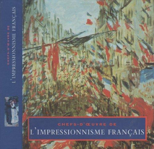 Chefs d'oeuvre de l'impressionnisme français