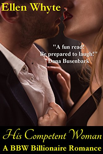 His Competent Woman BBW Billionaire Romance ebook