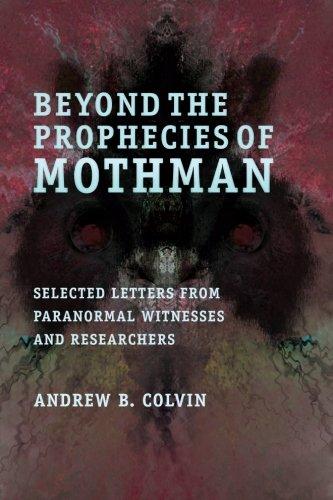 Beyond Prophecies Mothman Paranormal Researchers