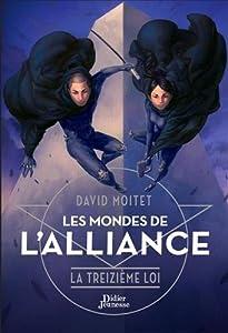 """Afficher """"Les mondes de l'alliance n° 3 La treizième loi"""""""
