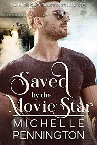 Pdf Romance Saved by the Movie Star (Rich and Famous Romance Book 2)