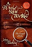 A Whole New World, John Blackwell, 1933596953