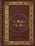 Book cover from Gaston Leroux - The Phantom of the Opera by Gaston Leroux