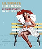 img - for Ultimate Coloring Classic Pinups by Gil Elvgren Coloring Book book / textbook / text book