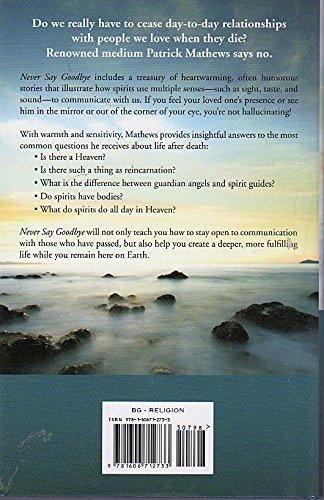 Never Say Goodbye Patrick Matthews 9781606712733 Amazoncom Books