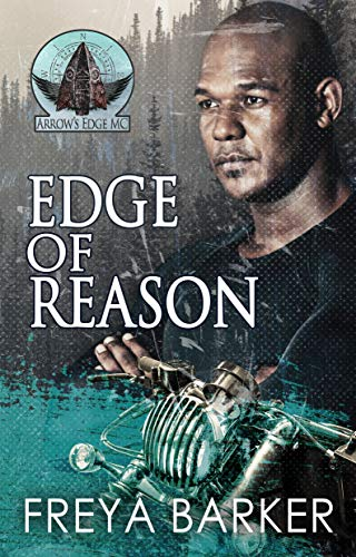 Edge Of Reason (Arrow's Edge MC Book 1) by [Barker, Freya]