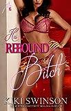 His Rebound Bitch part 1