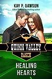 Healing Hearts (Quinn Valley Ranch Book 27)