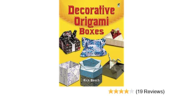Decorative Origami Boxes Dover Origami Papercraft Kindle Edition