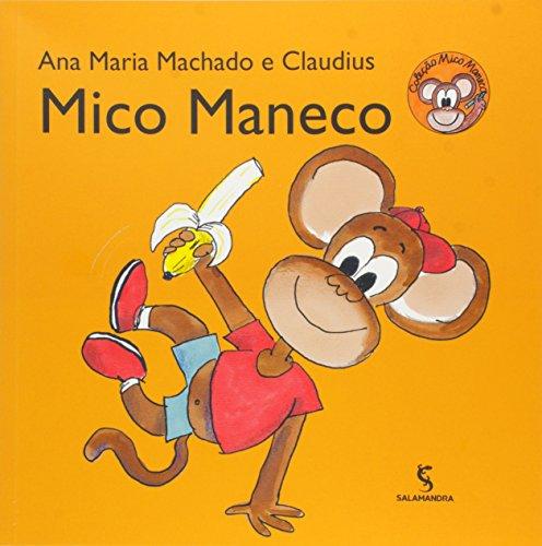 Mico Maneco - Coleção Mico Maneco
