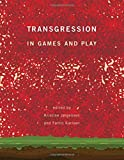 img - for Transgression in Games and Play (The MIT Press) book / textbook / text book
