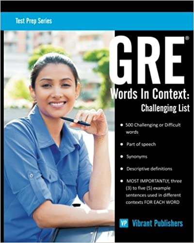 GRE Words In Context: Challenging List (Test Prep Series) (Volume 1)
