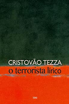 O terrorista lírico por [Tezza, Cristovão]