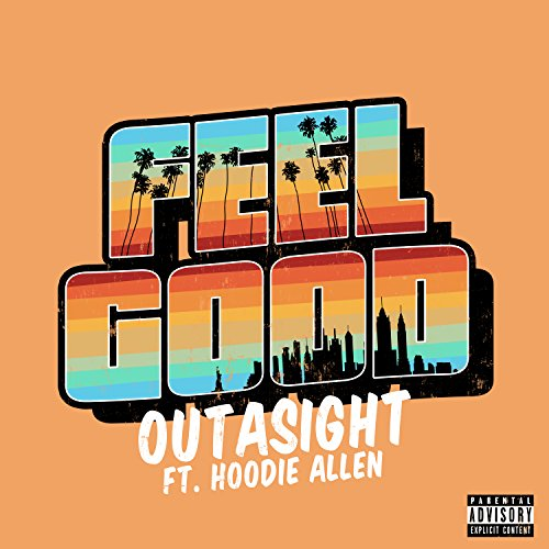 Feel Good [Explicit]