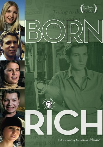 Born Rich Documentary