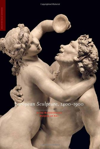 European Sculpture, 1400-1900: in The Metropolitan Museum of (Metropolitan Museum Art Sculpture)