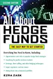 img - for All About Hedge Funds, Fully Revised Second Edition (All About... (McGraw-Hill)) by Ezra Zask (2013-03-01) book / textbook / text book