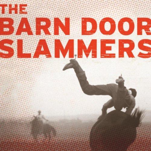 The Barn Door Slammers By The Barn Door Slammers On Amazon Music