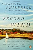 img - for Second Wind: A Sunfish Sailor, an Island, and the Voyage That Brought a Family Together book / textbook / text book