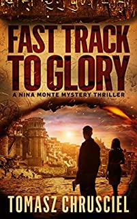 Fast Track To Glory by Tomasz Chrusciel ebook deal