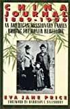 China Journal : An American Missionary Family During the Boxer Rebellion, Price, Eva J., 0684189518