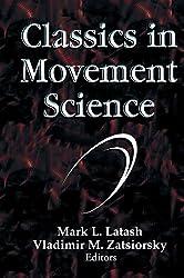 Classics in Movement Science