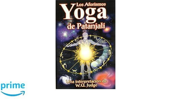 Los Aforismos Yoga de Patanjali. (Spanish Edition): Una ...