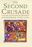 The Second Crusade, Jonathan Phillips, 0300112742