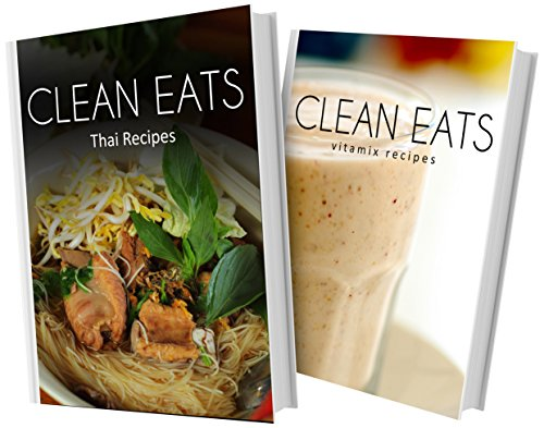 thai-recipes-and-vitamix-recipes-2-book-combo-clean-eats