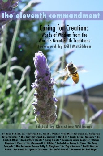 The Eleventh Commandment: Caring for Creation - Words of Wisdom From the World's Great Faith Traditions
