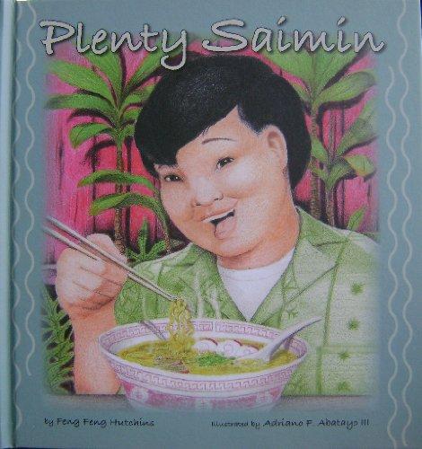 Plenty Saimin by Feng Feng Hutchins