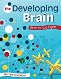 The Developing Brain 1st Edition