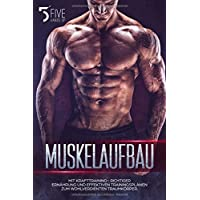Muskelaufbau: Mit Krafttraining-, richtiger Ernährung und effektiven Trainingsplänen zum wohlverdienten Traumkörper.
