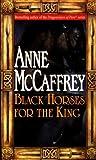 Black Horses for the King, Anne McCaffrey, 0345422570