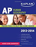 img - for Kaplan AP Human Geography 2013-2014 (Kaplan AP Series) book / textbook / text book