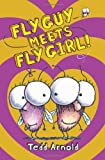 Fly Guy Meets Fly Girl! (Fly Guy #8)