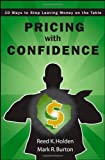 Pricing with Confidence, Reed K. Holden and Mark Burton, 0470197579