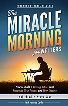 the miracle morning for writers how to build a writing. Black Bedroom Furniture Sets. Home Design Ideas