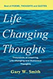 Life Changing Thoughts, Gary W. Smith, 1438970579