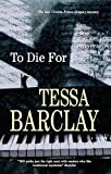 To Die For, Tessa Barclay, 1847510124