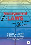 img - for Management F-Laws: How Organizations Really Work book / textbook / text book