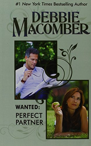 Wanted: Perfect Partner Debbie Macomber: Debbie Macomber: