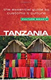 Tanzania - Culture Smart! The Essential Guide to Customs & Culture: The Essential Guide to Customs and Culture