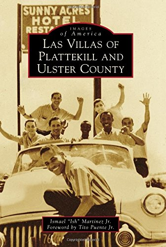 Las Villas of Plattekill and Ulster County (Images of America) ()